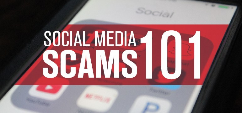 Social Media Scams 101